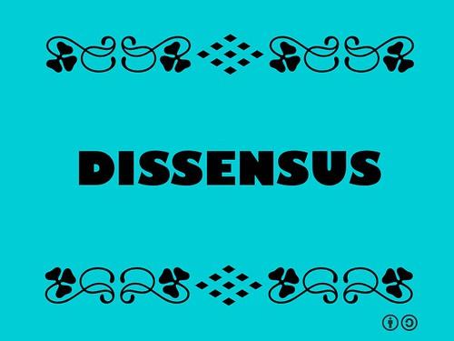 Buzzword Bingo: Dissensus