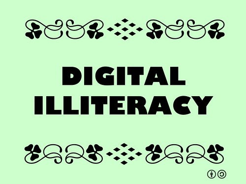 Buzzword Bingo: Digital Illiteracy = Inability to organize, understand and analyze information using digital technology #buzzwordbingo
