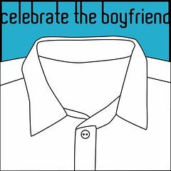 celebratetheboyfriend
