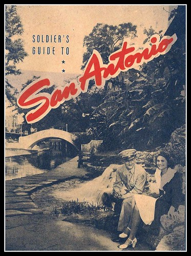 WW II SOLDIER'S GUIDE TO SAN ANTONIO by mcudeque