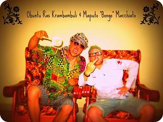"""Obuntu Ras Krambambuli & Maputo """"Bongo"""" Macchiato"""
