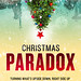 Christmas Paradox by Paradox Creates