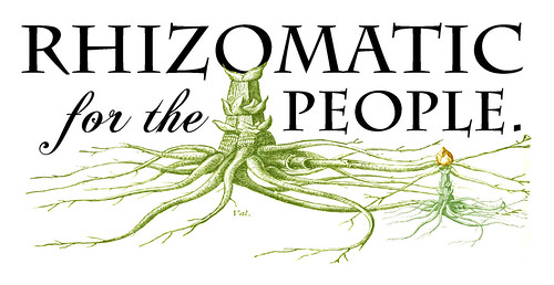 rhizomatic for the people