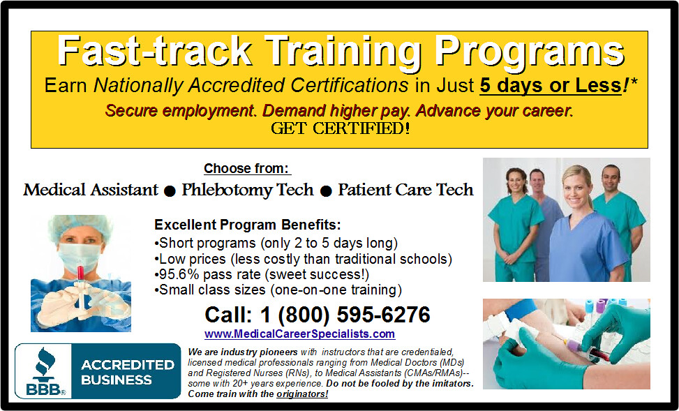 2 Day Phlebotomy Program 5 Day Medical Assistant Program