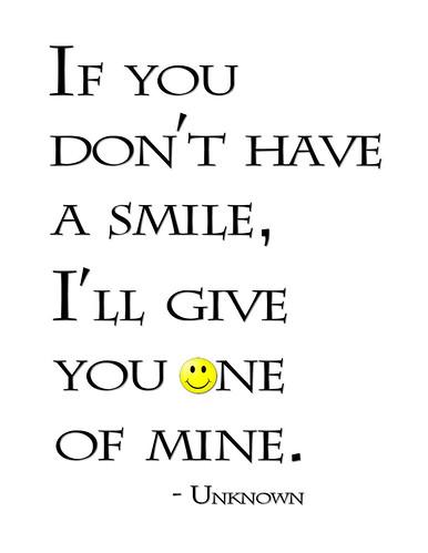 "Smile Can Brighten the Darkest Day"" Word-Art Freebie ""If You ..."