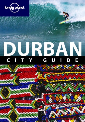 Durban City Guide @ Lonely Planet 2011