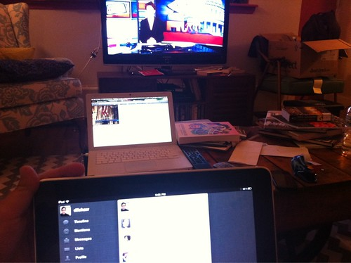 Watching tv, listening to musac from NYS's live stream on the laptop, while scanning twitter on the iPad. So po-mo.