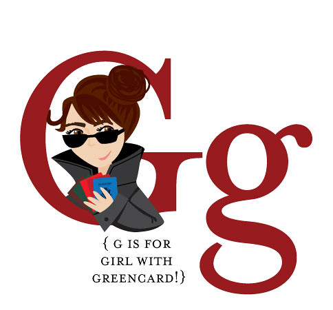 G is for Girl with Greencard!