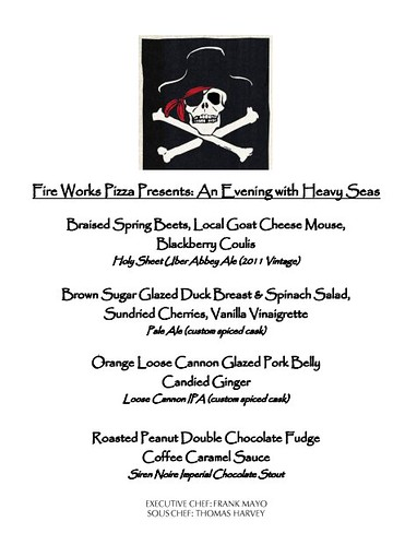 Fire Works & Heavy Seas Beer Dinner Menu: April 2012.