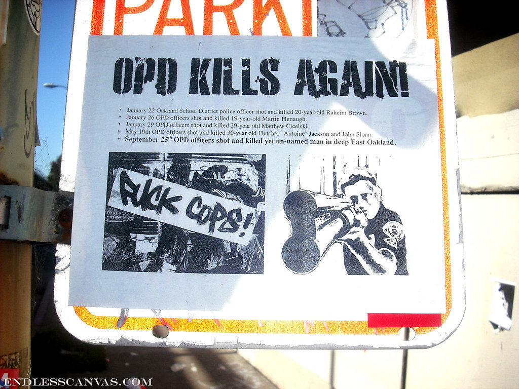 """opd kills again"" paste up - Oakland, Ca"