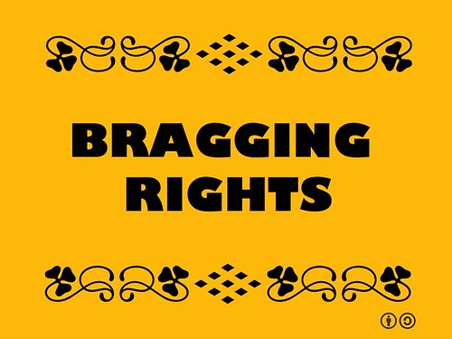 Buzzword Bingo: Bragging Rights = The right to boast, associated with winning a contest #buzzwordbingo