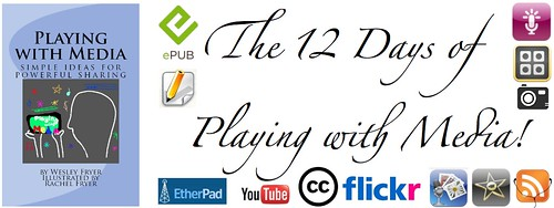 The 12 Days of Playing with Media (December 2011)