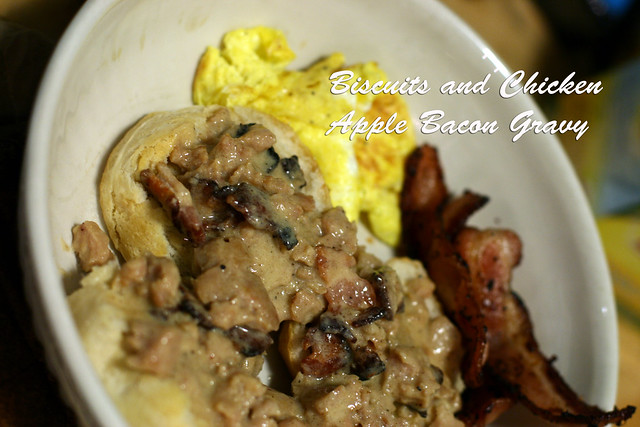 Biscuit and Chicken Apple Bacon Gravy
