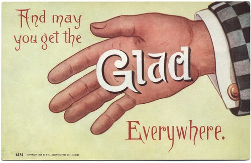 And May You Get the Glad Hand Everywhere