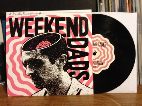 Weekend Dads - Changing Lanes 7""