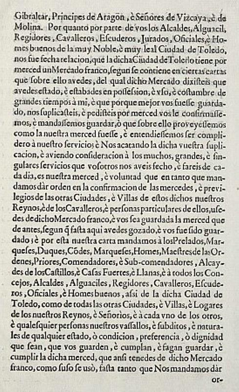 Privilegio concedido por Enrique IV a la ciudad de Toledo para que se celebre en ella un mercado semanal, libre, franco y exento de impuestos, todos los martes. Confirmado por los Reyes Católicos en la villa de Olmedo. Archivo Municipal