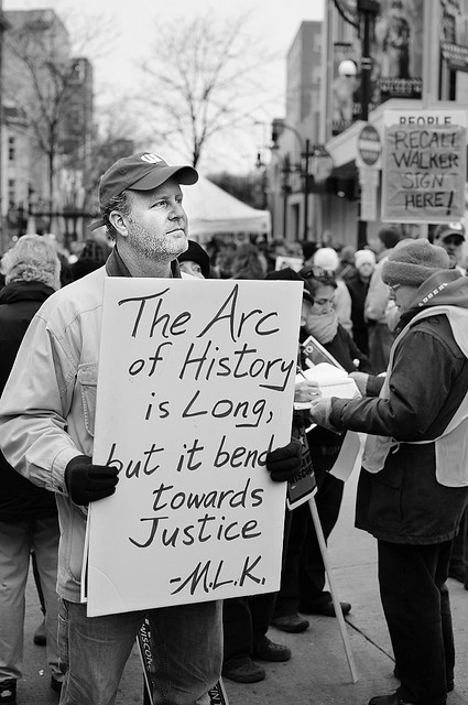 """The Arc of History Is Long, but It Bends Towards Justice."""