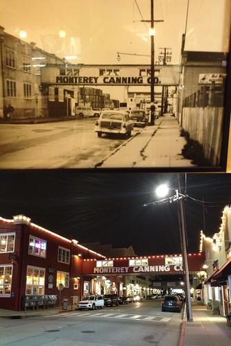 Cannery Row Then Now