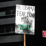 Sign: Mr. Obama Tear Down This Wall