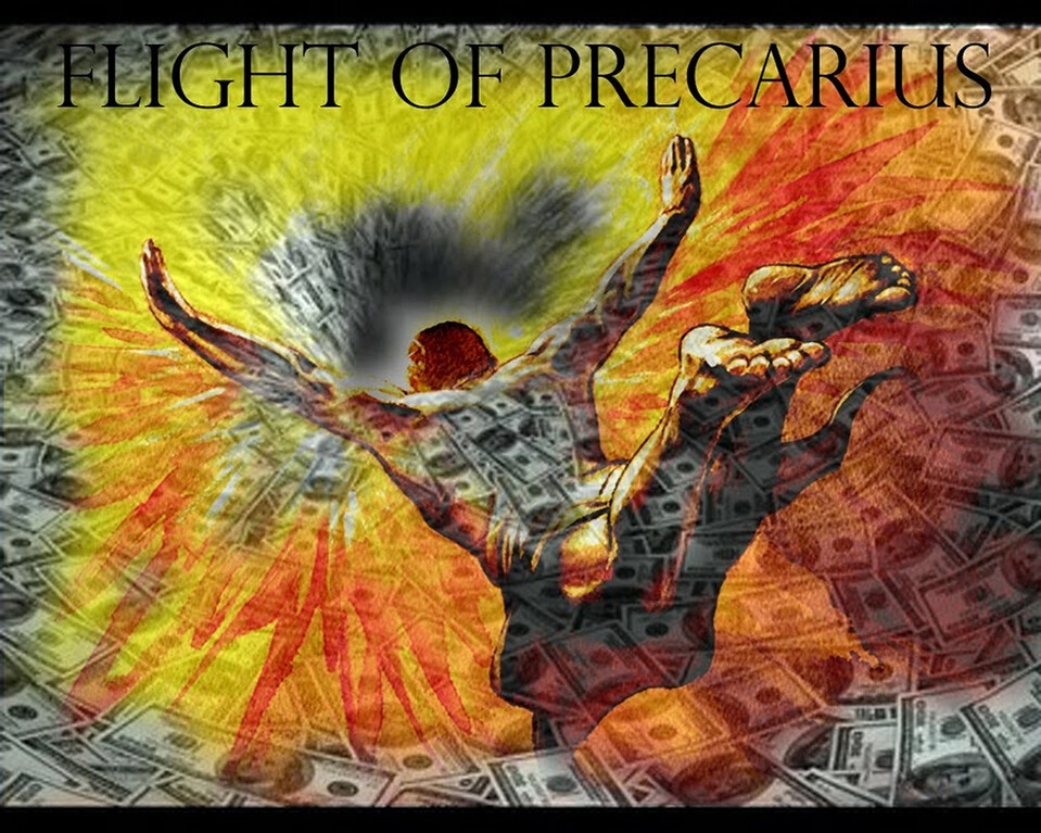 FLIGHT OF PRECARIUS