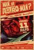 Afiche Man... or Astro-man?