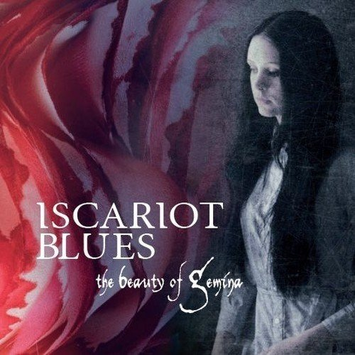 THE BEAUTY OF GEMINA: Iscariot Blues (Danse Macabre 2012)