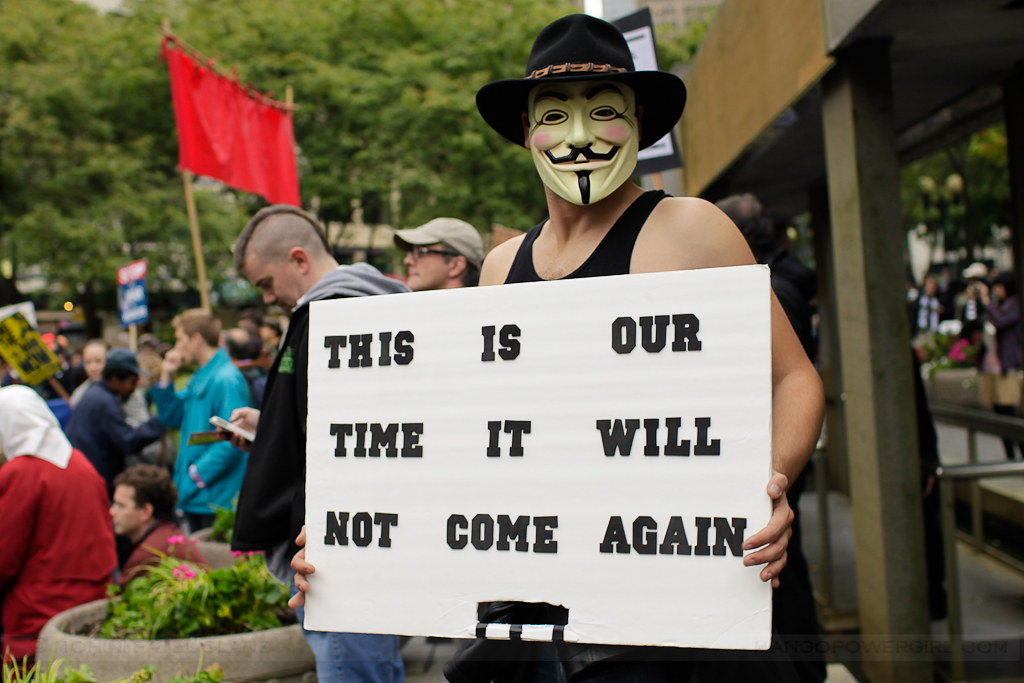occupy seattle - this is our time it will not come again