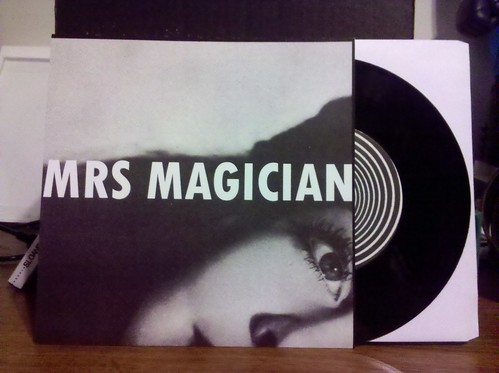 Mrs Magician - The Spells 7""