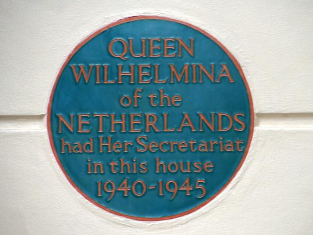 Wilhelmina blue plaque - Queen Wilhelmina of the Netherlands had Her Secretariat in this house 1940-1945