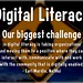 Digital Literacy #NetHui  Our biggest challenge in digital literacy is moving organizations to a position where they can work with the community that is digitally enabled.