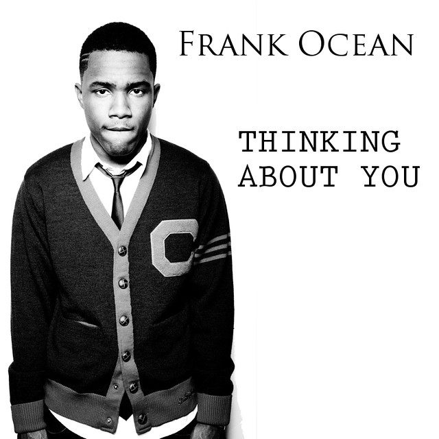 Thinking about you frank ocean harmony