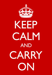 KEEP CALM - CARRY ON