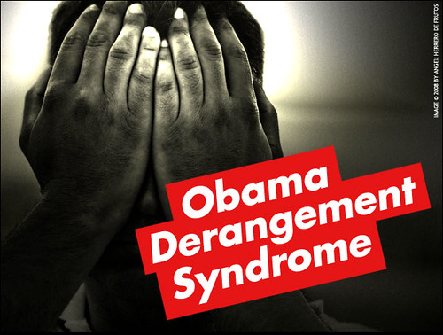 Obama Derangement Syndrome
