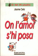 Jaume Cela, On l'amor s'hi posa