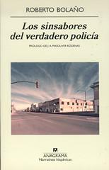 Roberto Bolaño, Los sinsabores del verdadero policía