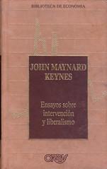 John Maynard Keynes, Ensayos sobre intervención y liberalismo