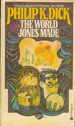 World Jones Made - Philip K. Dick - cover artist Robert Pepper