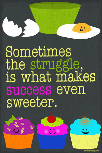 Struggle = Success