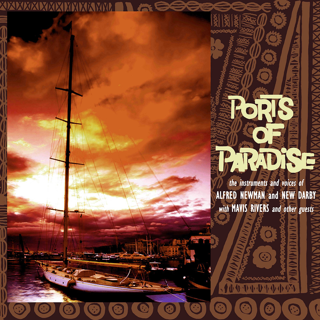 Alfred Newman - Ports Of Paradise