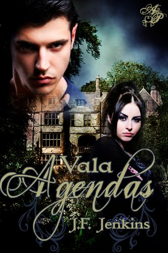 October 17th 2011 by Astraea Press           Vala: Agendas by J.F. Jenkins