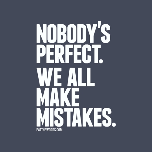 Nobody 39 s perfect we all make mistakes flickr photo sharing - Seven mistakes we make when using towels ...