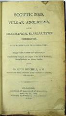 Hugh Mitchell's 'Scotticisms...' (Glasgow: 1799). Mu50-i.12