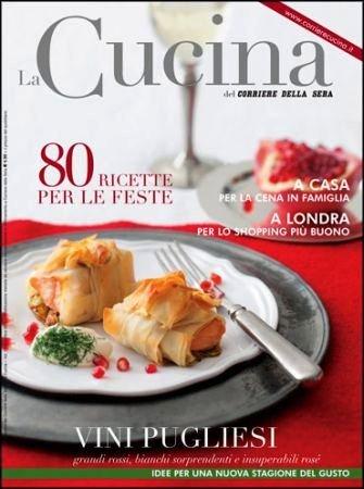 Speciale vini pugliesi sulla cucina del corriere della sera in edicola dal 18 novembre blog di - Corriere della sera cucina ...