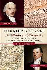 Founding-Rivals-DeRose-Chris-9781596981928