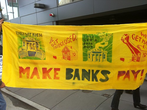 #occupysf Make Banks Pay by Seth Tobacman #occupywallstreet