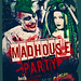 MadHouse Party