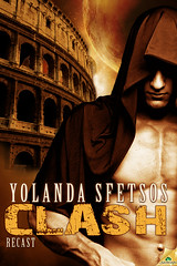 Early 2012 by Samhain Publishing, Ltd.      Clash (Recast, #2) by Yolanda Sfetsos