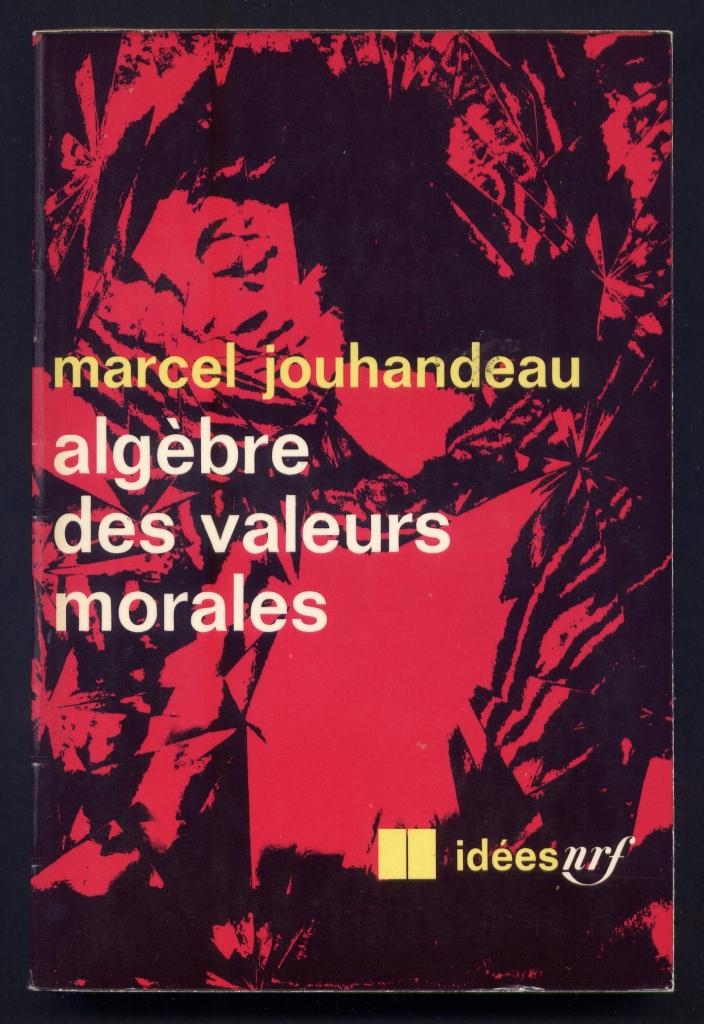 Algèbre des valeurs morales, no. 182, 1969