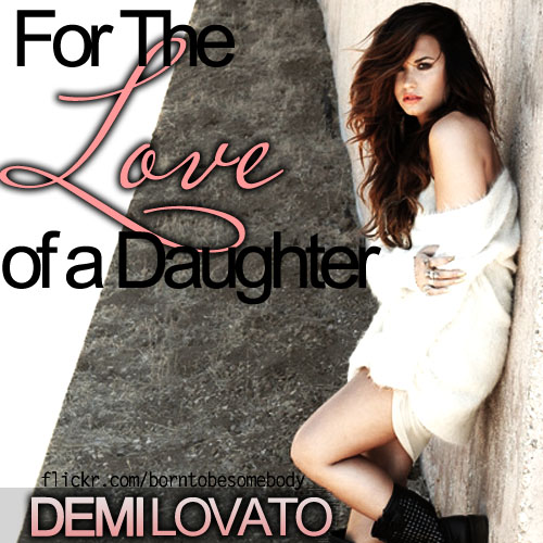 Demi Lovato For The Love Of A Daughter CD Cover