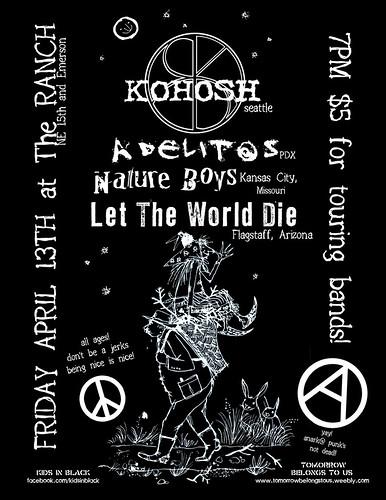 4/13/12 Kohosh/Adelitas/NatureBoys/LetTheWorldDie